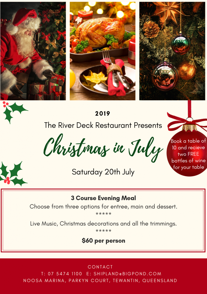 Christmas In July At The River Deck Restaurant Noosa Marina